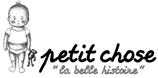 Boutique de la marque Petit Chose